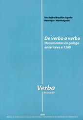 De verbo a verbo : documentos en galego anteriores a 1260