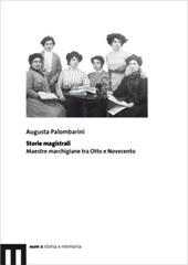 Storie magistrali : maestre marchigiane tra Otto e Novecento