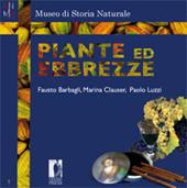 Piante ed ebbrezze - Barnagli, Fausto - Firenze : Firenze University Press, 2010.