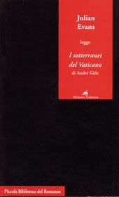 Julian Evans legge I sotterranei del Vaticano di André Gide