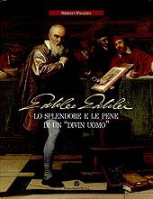 Galileo Galilei : lo splendore e le pene di un divin uomo