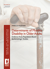 Determinants of mobility disability in older adults : evidence from population-based epidemiologic stidies