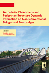 Aeroelastic phenomena and pedestrian-structure dynamic interaction on non-conventional bridges and footbridges - Mannini, Claudio - Firenze : Firenze University Press, 2010.