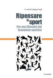 Ripensare lo sport : per una filosofia del fenomeno sportivo