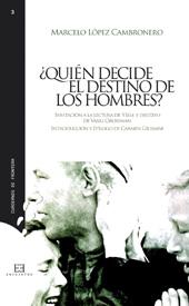 ¿Quién decide el destino de los hombres? : invitación a la lectura de Vida y destino de Vasili Grossman