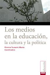 Los medios en la educación, la cultura y la política