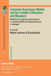 Corporate governance models and the Liability of Directors and Managers = Modelli di corporate governance e responsabilità di amministratori e manager