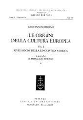 Le origini della cultura europea - Semerano, Giovanni - Firenze : L.S. Olschki, 2010.