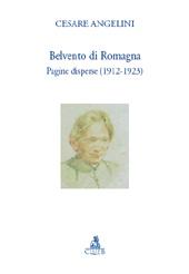 Belvento di Romagna : pagine disperse, 1912-1923 - Angelini, Cesare, 1887-1976 - Bologna : CLUEB, 2010.