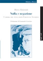 Nulla e negazione : l'aporia del nulla dopo Emanuele Severino