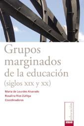 Grupos marginados de la educación (siglos XIX y XX)