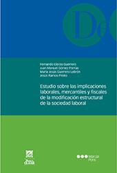 Estudio sobre las implicaciones laborales, mercantiles y fiscales de la modificación estructural de la sociedad laboral