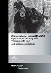 Compendio del manual IAMSAR : operaciones de búsqueda y salvamento SAR