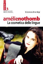 Amélie Nothomb : La cosmetica delle lingue