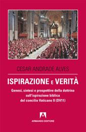 Ispirazione e verità : genesi, sintesi e prospettive della dottrina sull'ispirazione biblica del concilio Vaticano II (DV 11)