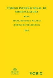 Código internacional de nomenclatura : para algas, hongos y plantas, Código de Melbourne