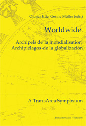 Worldwide : archipels de la mondialisation : archipiélagos de la globalización