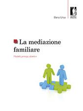 La mediazione familiare : modelli, principi, obiettivi