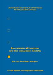 Bio-Inspired Mechanisms for Self-Organising Systems - Fernandez-Marquez, Jose Luis. - Madrid : CSIC, 2012.