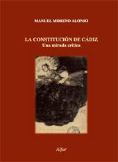 La Constitución de Cádiz : una mirada crítica