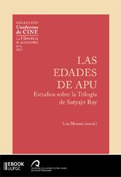 Las edades de Apu : estudios sobre la Trilogía de Satyajit Ray