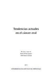 Tendencias actuales en el cáncer oral