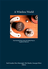 A Wireless World : one hundred years since the Nobel Prize to Guglielmo Marconi