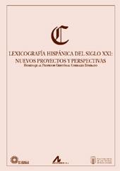 Lexicografía hispánica del siglo XXI : nuevos proyectos y perspectivas : homenaje al profesor Cristóbal Coralles Zumbado