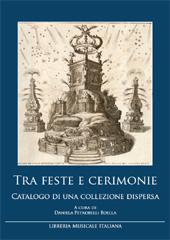Tra feste e cerimonie : catalogo di una collezione dispersa