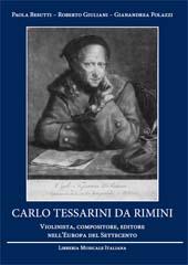 Carlo Tessarini da Rimini : violinista, compositore, editore nell'Europa del settecento
