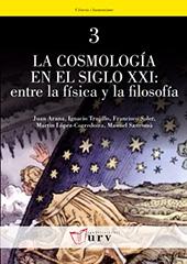 La cosmología en el siglo XXI : entre la física y la filosofía