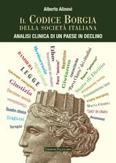 Il codice Borgia della società italiana: analisi clinica di un paese in declino