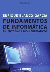 Fundamentos de informática en entornos bioinformáticos