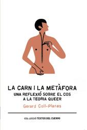 La carn i la metàfora : una reflexió sobre el cos a la teoria queer