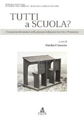 Tutti a scuola? : l'istruzione elementare nella pianura bolognese tra Otto e Novecento