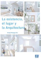 La existencia, el lugar y la arquitectura