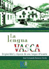 La lengua vasca : originalidad y riqueza de una lengua diferente