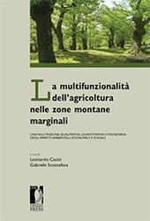 La multifunzionalità dell'agricoltura nelle zone montane marginali : una valutazione qualitativa, quantitativa e monetaria degli impatti ambientali, economici e sociali
