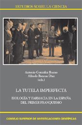 La tutela imperfecta : Biología y Farmacia en la España del primer franquismo