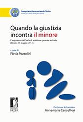 Quando la giustizia incontra il minore : l'esperienza dell'aula di audizione protetta in Italia : Pesaro, 11 maggio 2013