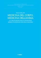 Medicina del corpo, medicina dell'anima : la circolazione delle conoscenze medico-filosofiche nell'Iran sasanide