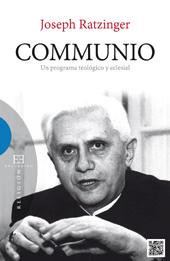 Communio : un programa teológico y eclesial