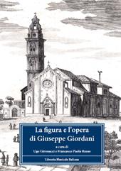 La figura e l'opera di Giuseppe Giordani : atti del Convegno internazionale, Fermo, 3-5 ottobre 2008