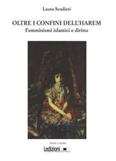 Oltre i confini dell'harem : femminismi islamici e diritto