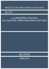 La linguistica italiana all'alba del terzo millennio (1997-2010) - Iannàccaro, Gabriele, editor - Roma : Bulzoni, 2013.