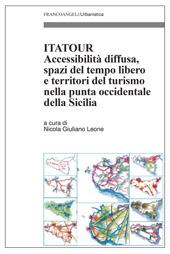 Itatour : accessibilità diffusa, spazi del tempo libero e territori del turismo nella punta occidentale della Sicilia