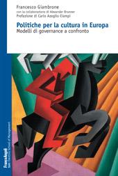 Politiche per la cultura in Europa : modelli di governance a confronto