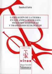 La religión de la tierra en los andes centrales : imágenes simbólicas y trasfondos ecológicos