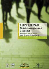F. Javier Elizari : bioética, teología moral y sociedad