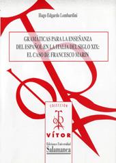 Gramáticas para la enseñanza del español en la Italia del siglo XIX : el caso de Francesco Marin